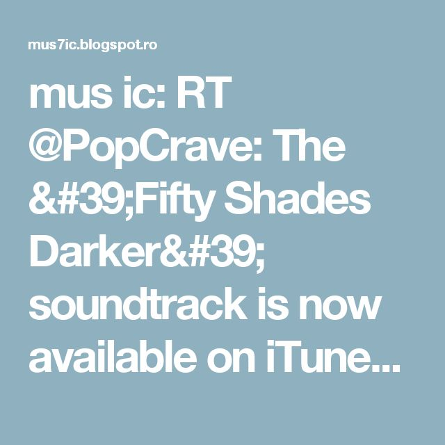 mus ic: RT @PopCrave: The 'Fifty Shades Darker' soundtrack is now available on iTunes. Feat songs by Sia, Nick Jonas, Nicki Minaj & more! https://t.co/kGAAATZPme