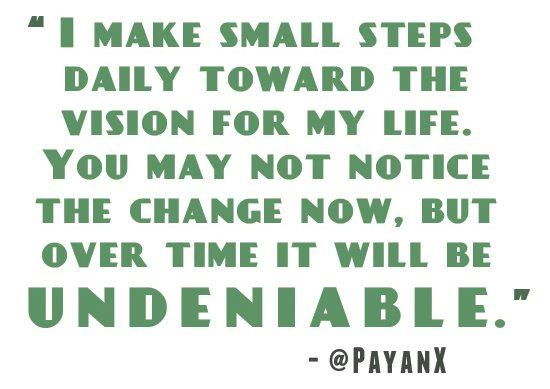 Baby steps...every day!