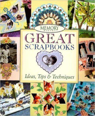 Memory Makers' Great Scrapbooks: Michele Gerbrandt: 9780883639276: Amazon.com: Books