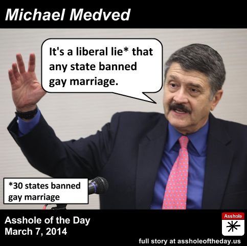 Michael Medved, Asshole of the Day for March 7, 2014 by TeaPartyCat (Follow @TeaPartyCat)