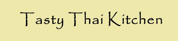 Love their food! Tasty Thai Kitchen