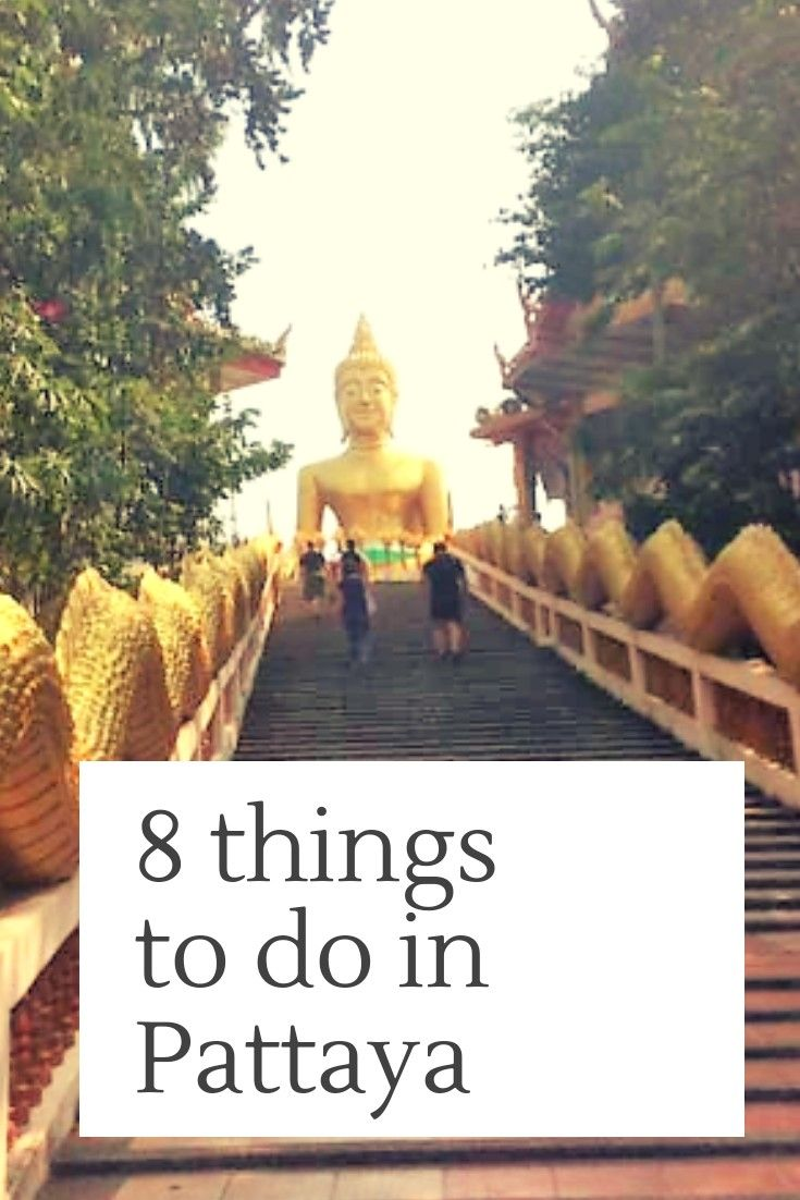 8 best things to do in Pattaya, Thailand
