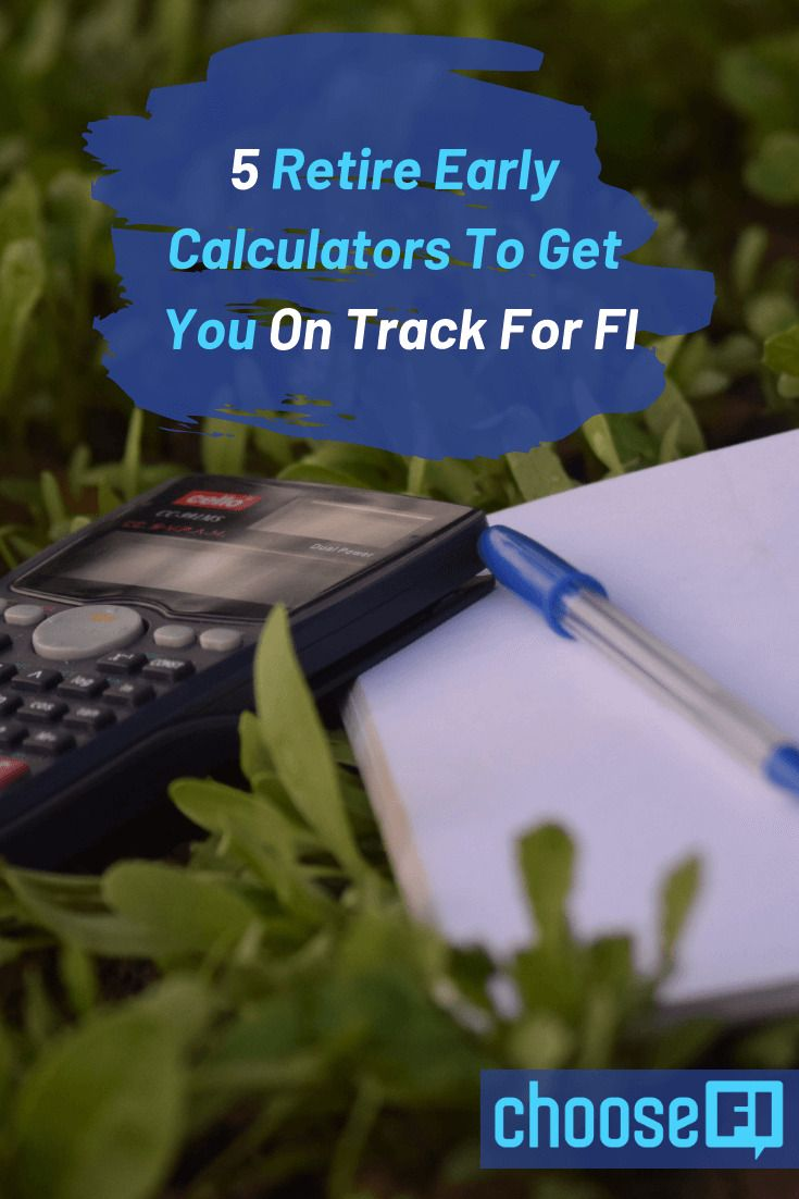 Retire Early Calculators To Get You On Track For Fi Early Retirement Retirement Calculator Retirement Plaques
