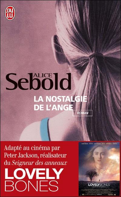 La nostalgie de l'ange - Alice Sebold - Roman