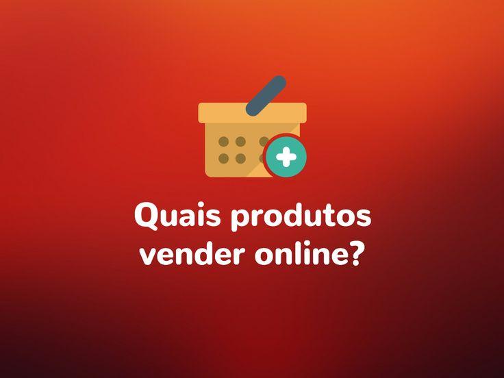 Como decidir quais produtos vender no e-commerce? Confira todas as dicas no artigo de hoje!