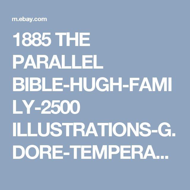1885 THE PARALLEL BIBLE-HUGH-FAMILY-2500 ILLUSTRATIONS-G.DORE-TEMPERANCE PLEDGE  | eBay