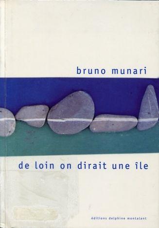 Munari De loin on dirait une île, 2002.jpg
