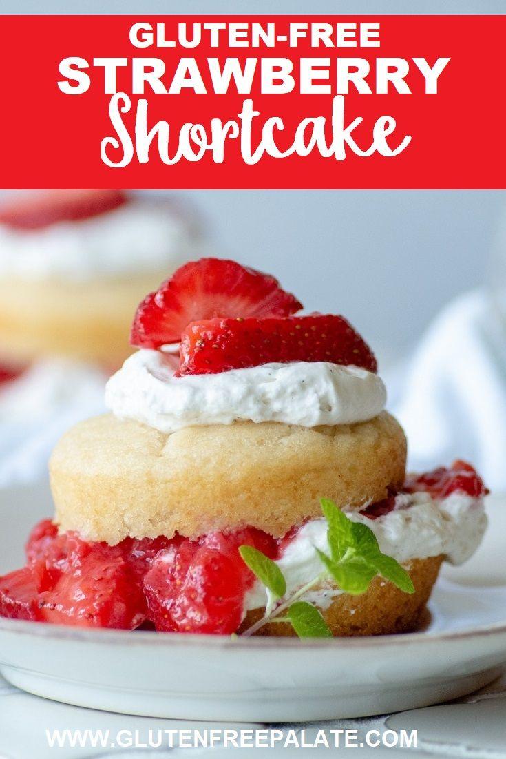 Glutenfree strawberry shortcake strawberry shortcake