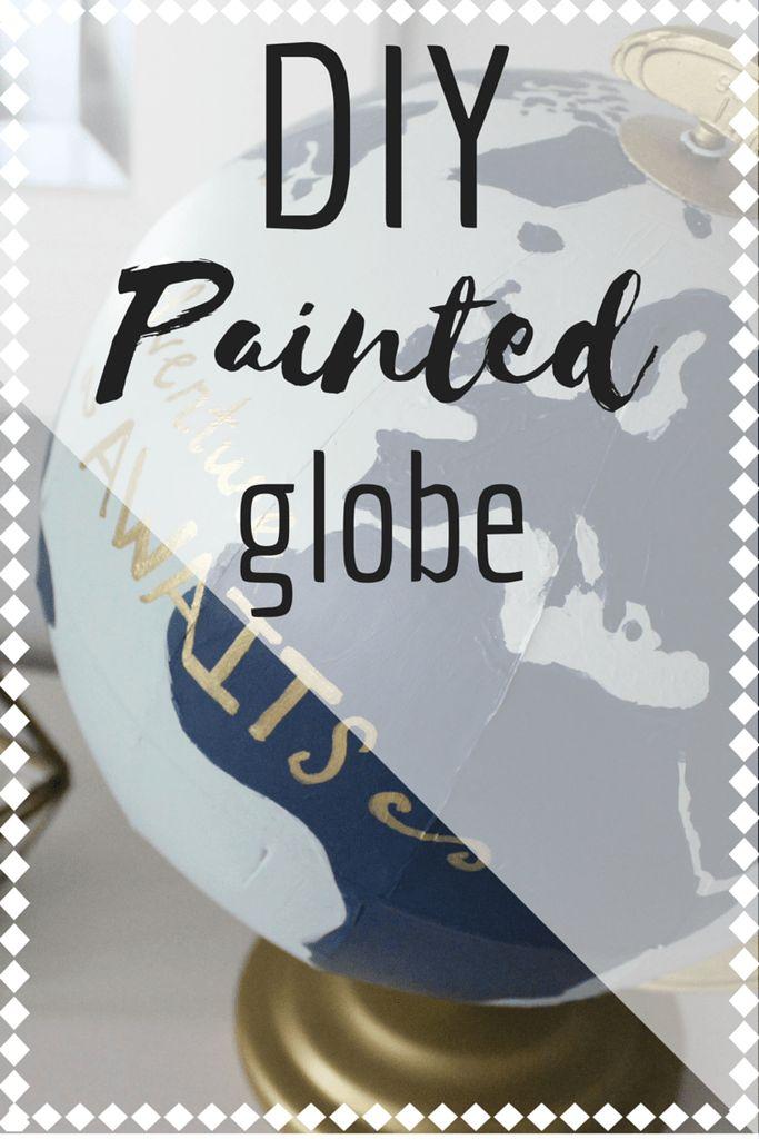 DIY Painted Globe – Sincerely, Rowan
