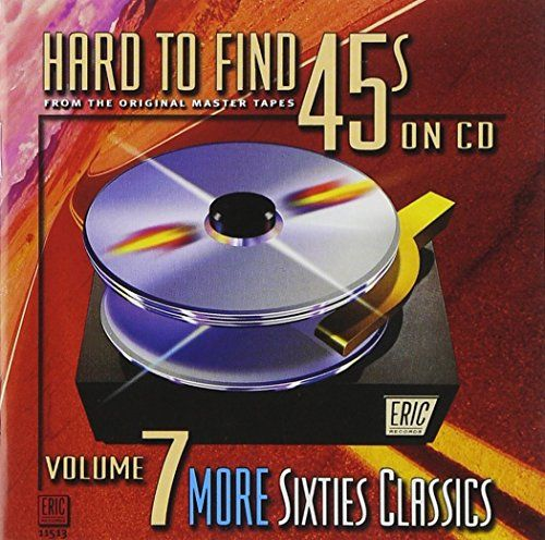 Hard To Find 45s on CD, Volume 7: More 60's Classics:   Includes Sukiyaki Kyu Sakamoto (first-time stereo!); White on White Danny Williams; Village of Love Nathaniel Mayer (first time on CD!); Utopia Frank Gari (first time on CD!); Torture Kris Jensen (first time stereo on CD!); I Understand (Just How You Feel) G-Clefs, and more.