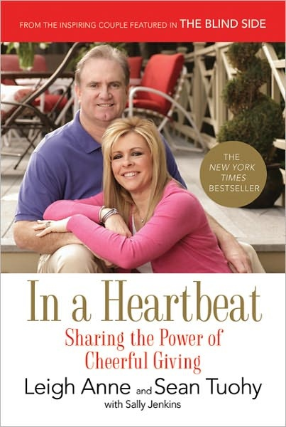 In a Heartbeat: Sharing the Power of Cheerful Giving. Great book on the story of Michael Oher from his adoptive parents Leigh Anne and Sean Tuohy!