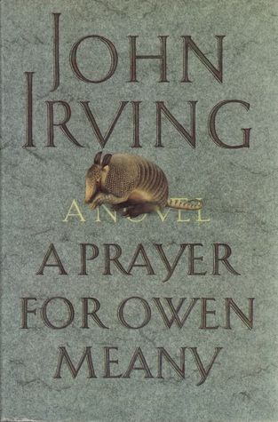 A Prayer for Owen Meany by John Irving -- first mentioned on page 8 of The End of Your Life Book Club
