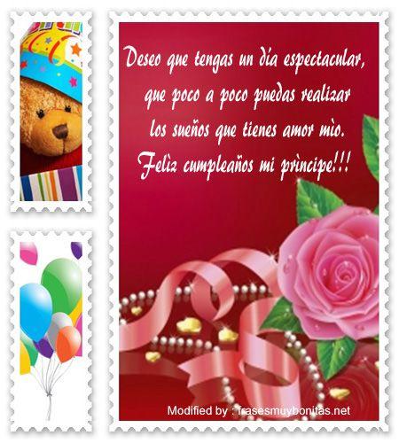 descargar frases bonitas de cumpleaños para mi enamorado,descargar mensajes de cumpleaños para mi enamorado:  http://www.frasesmuybonitas.net/lindos-mensajes-de-cumpleanos-para-tu-novio/