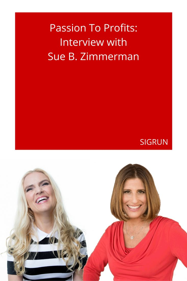In this interview, I was happy to talk to Sue B. Zimmerman, also known as #TheInstagramExpert. Sue B. is a network ninja who teaches people to set themselves up for success online. She tells her story of how she went from passion to profits. https://www.sigrun.com/interview-with-sue-b-zimmerman