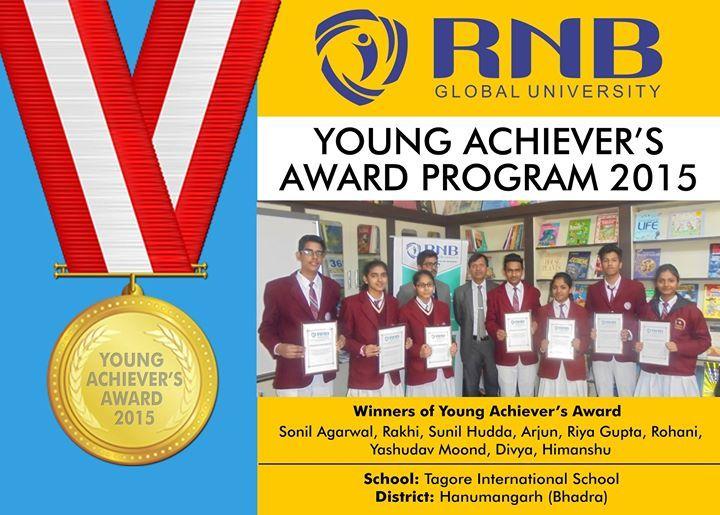 Sonil Agarwal Rakhi Sunil Hudda Arjun Riya Gupta Rohani Yashudav Moond Divya Himanshu are the Winners of Young Achievers Award 2015 of Tagore International School from Hanumangarh (Bhadra) #RNBGU