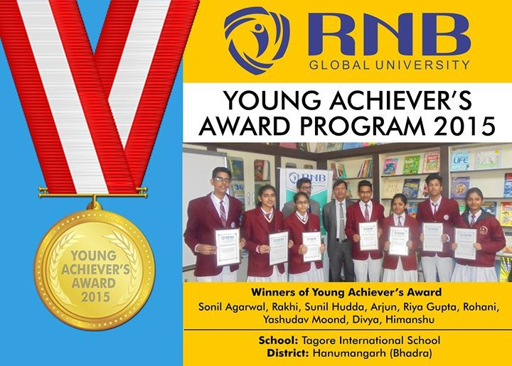 Sonil Agarwal Rakhi Sunil Hudda Arjun Riya Gupta Rohani Yashudav Moond Divya Himanshu are the Winners of Young Achievers Award 2015 of Tagore International School from Hanumangarh (Bhadra) #RNBGU