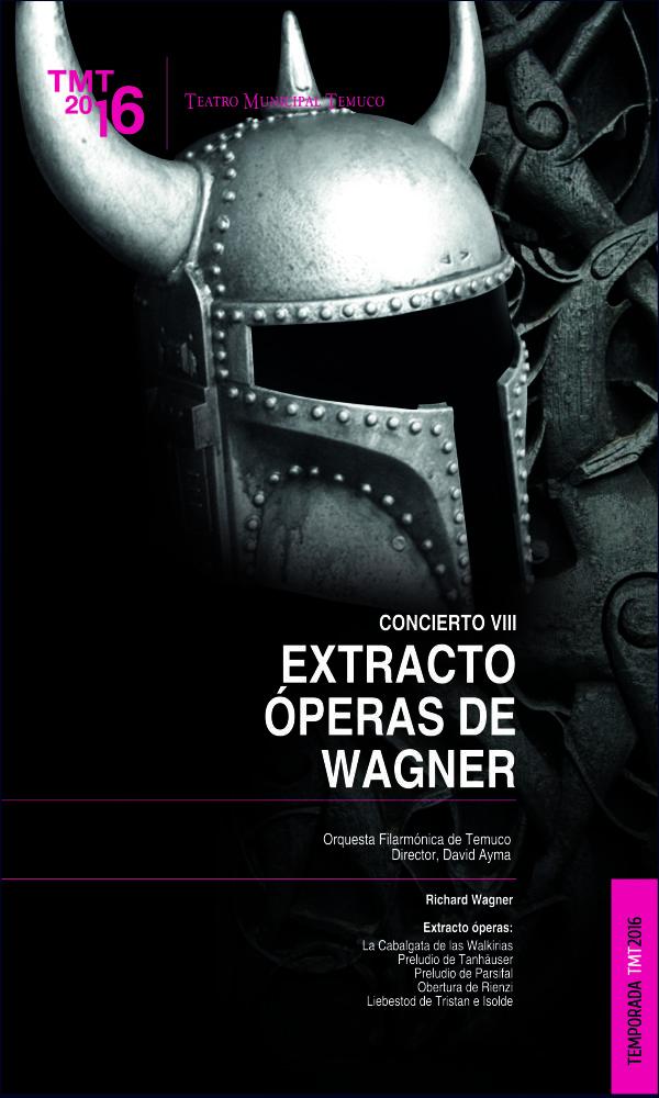 """Richard Wagner de este polémico compositor, director, poeta y teórico musical del romanticismo alemán, la Filarmónica de Temuco presentara una selección de sus óperas, calificadas por el propio Wagner como """"dramas musicales""""."""