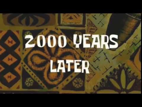 Spongebob - 2000 Years Later + DOWNLOAD LINK - YouTube