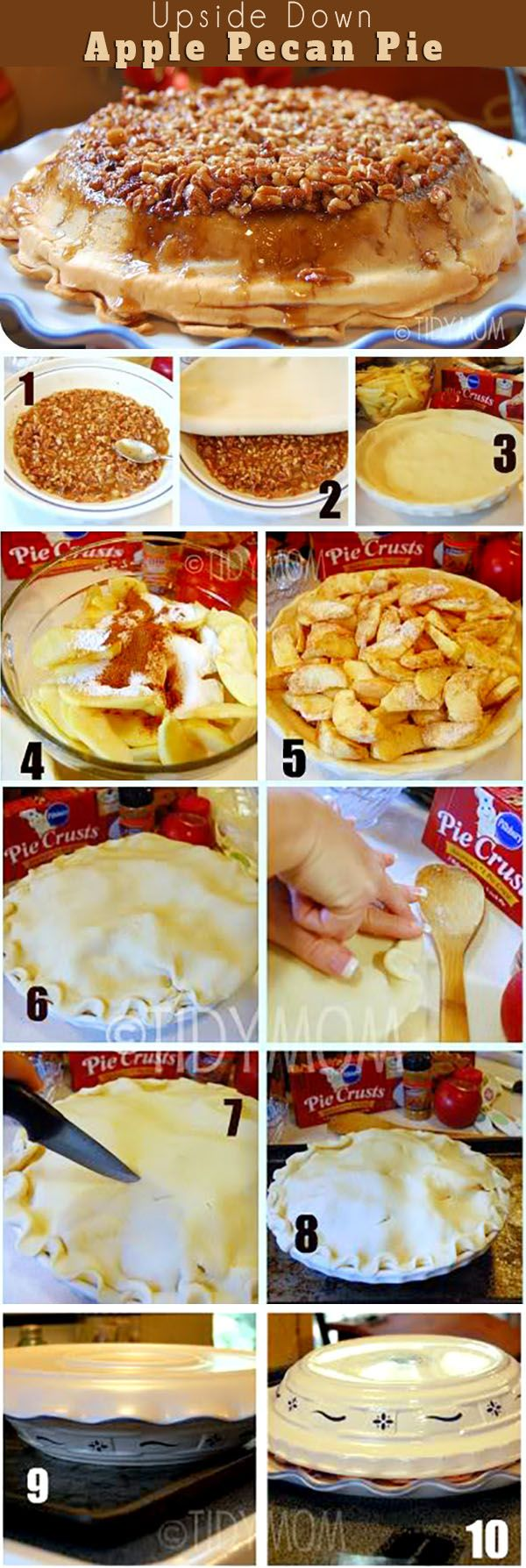 Knock their socks off with this Upside-Down Apple Pecan Pie - so delicious you'll never eat a traditional apple pie again! This  self-glazing, award winning pie is sure to please any crowd. If you like pecan pie and apple pie, you're going to want this apple pie recipe at TidyMom.net