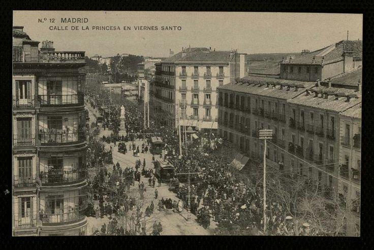 Calle de la Princesa en Viernes Santos,  1912.