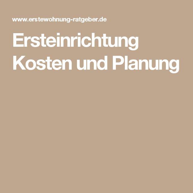 Ersteinrichtung Kosten und Planung