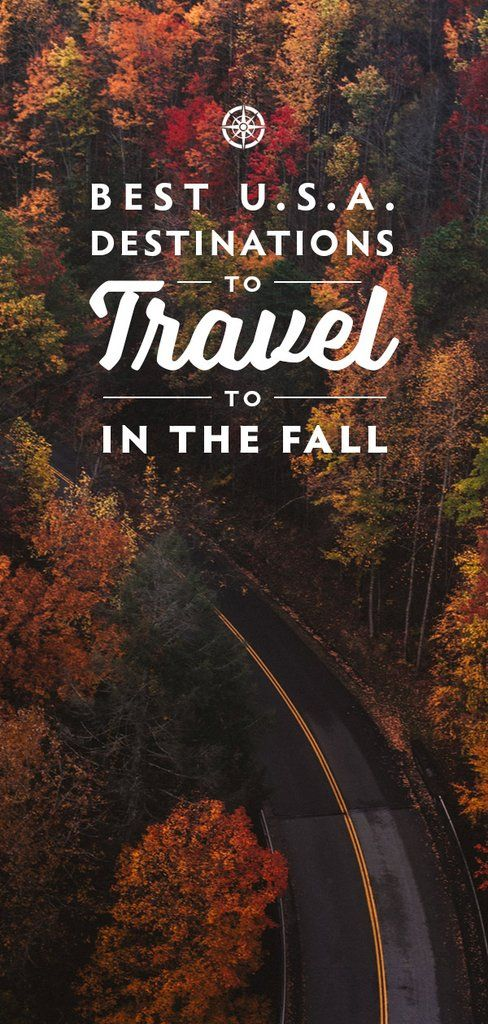 Best Destinations in the USA to Travel to this Fall