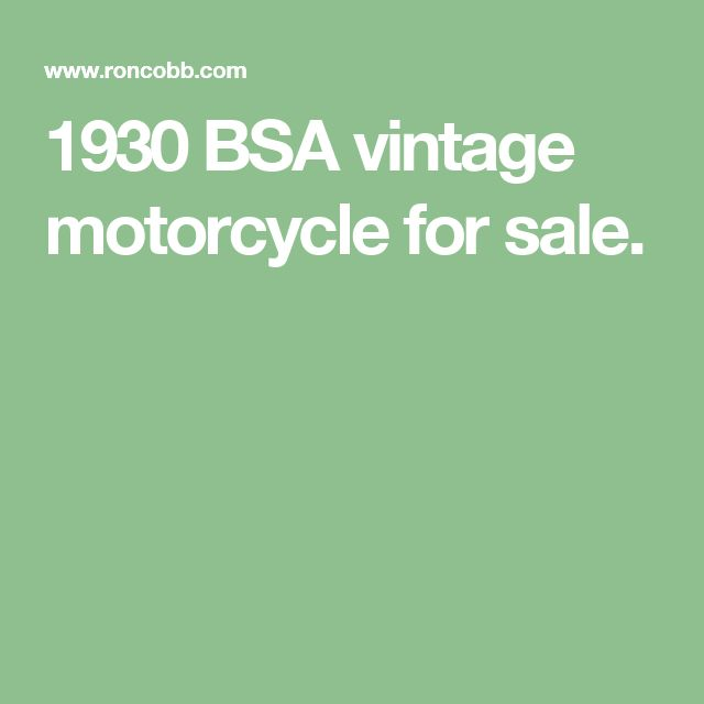 1930 BSA vintage motorcycle for sale.