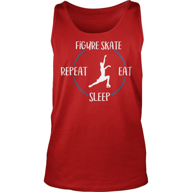 Figure Skate, Eat, Sleep, Repeat T-Shirt #gift #ideas #Popular #Everything #Videos #Shop #Animals #pets #Architecture #Art #Cars #motorcycles #Celebrities #DIY #crafts #Design #Education #Entertainment #Food #drink #Gardening #Geek #Hair #beauty #Health #fitness #History #Holidays #events #Home decor #Humor #Illustrations #posters #Kids #parenting #Men #Outdoors #Photography #Products #Quotes #Science #nature #Sports #Tattoos #Technology #Travel #Weddings #Women