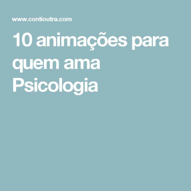 10 animações para quem ama Psicologia