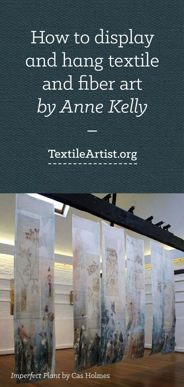 Displaying and hanging textile art                                                                                                                                                      More