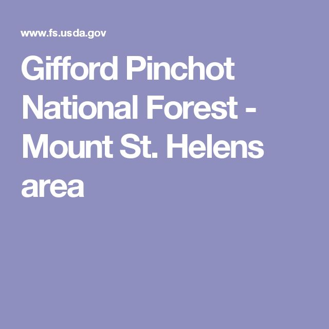 Gifford Pinchot National Forest - Mount St. Helens area