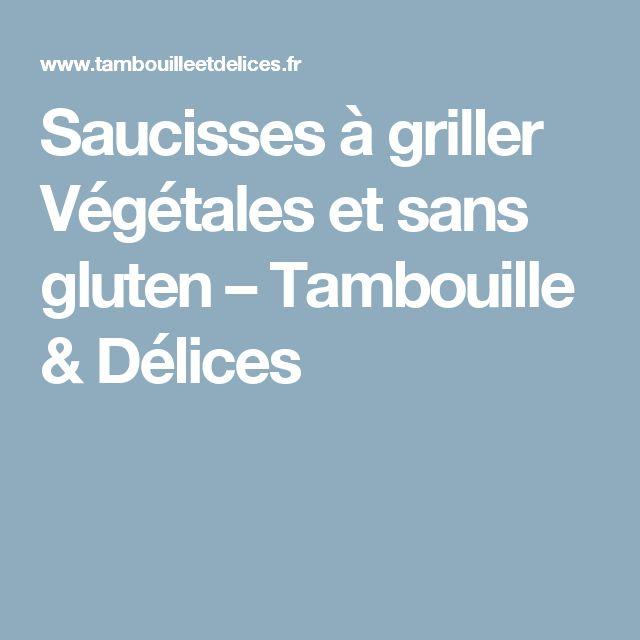 Saucisses à griller Végétales et sans gluten – Tambouille & Délices