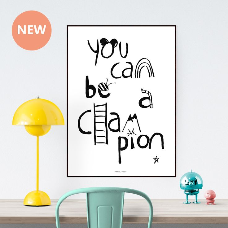 YOU CAN BE A CHAMPION | POSTER