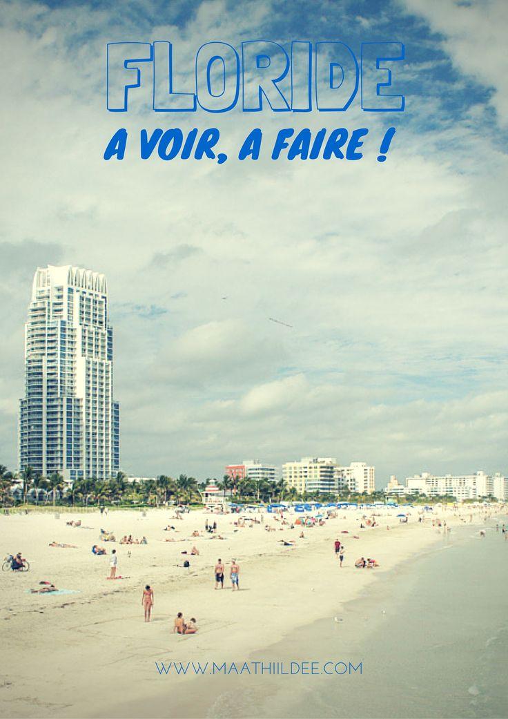 Que faire en Floride ? Que voir en Floride ? Mes idées en un seul article !