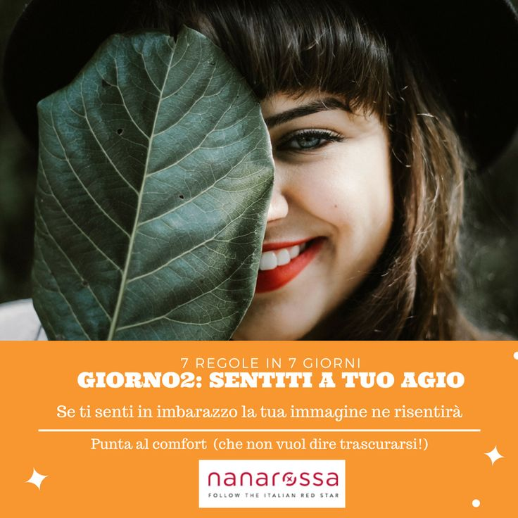 7 Regole in 7 giorni – scopri quali consigli seguire per avere sempre il look giusto – Giorno2 #nanarossa #7consigli