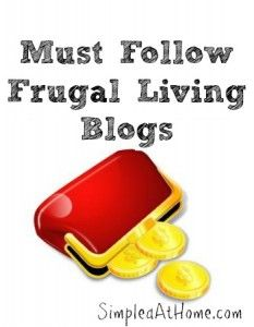 Must Follow Frugal Living Blogs you may have missed