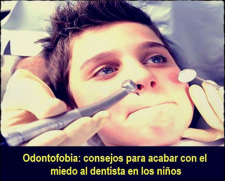 Odontofobia: consejos para acabar con el miedo al dentista en los niños   Directorio Odontológico