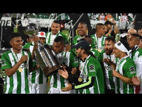 Resumen Completo Atlético Nacional Campeón Copa Libertadores 2016 - YouTube