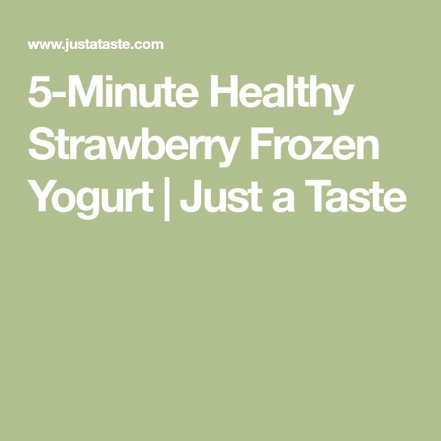 5-Minute Healthy Strawberry Frozen Yogurt | Just a Taste