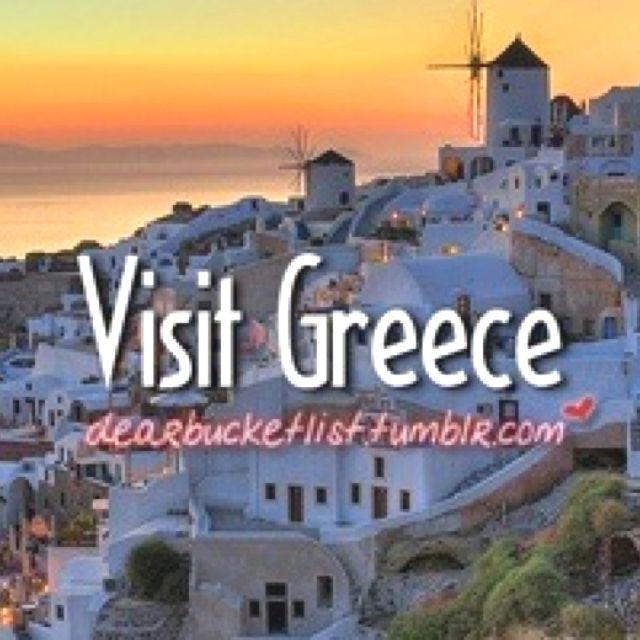 Visit Greece - bucket list