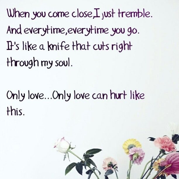 Only love can hurt like this-Paloma faith#originalpicfrompinterest