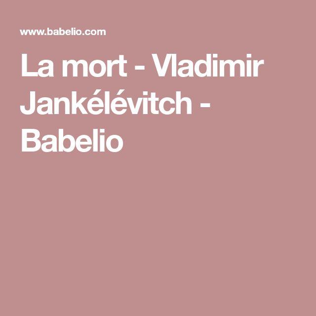 La mort - Vladimir Jankélévitch - Babelioû