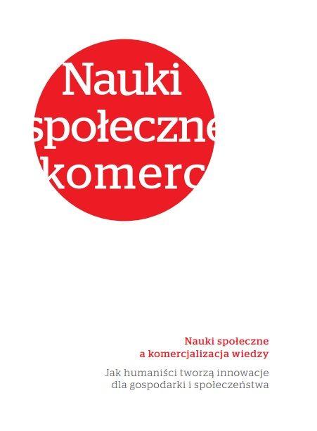 http://www.bepluser.pl/wp-content/uploads/2013/12/komercjalizacja_nauki_spol_INTERNET1.pdf