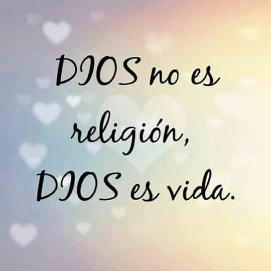 Dios es vida en abundancia :)
