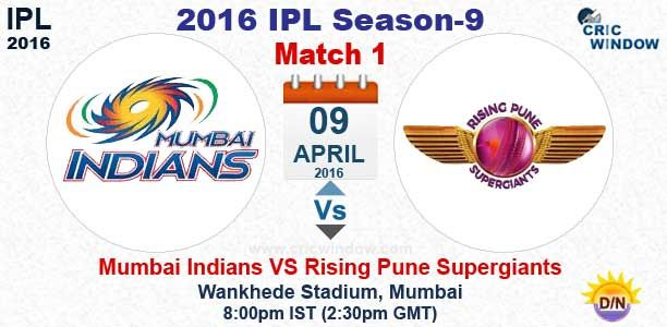 VIVO IPL 2016: Match 1 : Mumbai vs Pune Live Wankhede Stadium, Mumbai http://www.cricwindow.com/cricket_live_scores.html http://www.cricwindow.com/cricket-live-match-video.html