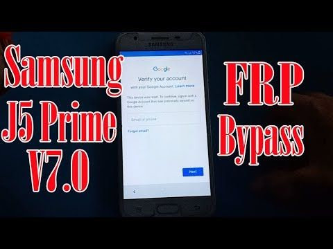 Samsung J5 Prime FRP Bypass || How To Skip Samsung G570Y/DS V7 0 Factor...  | Samsung, Andriod phone, Bypass