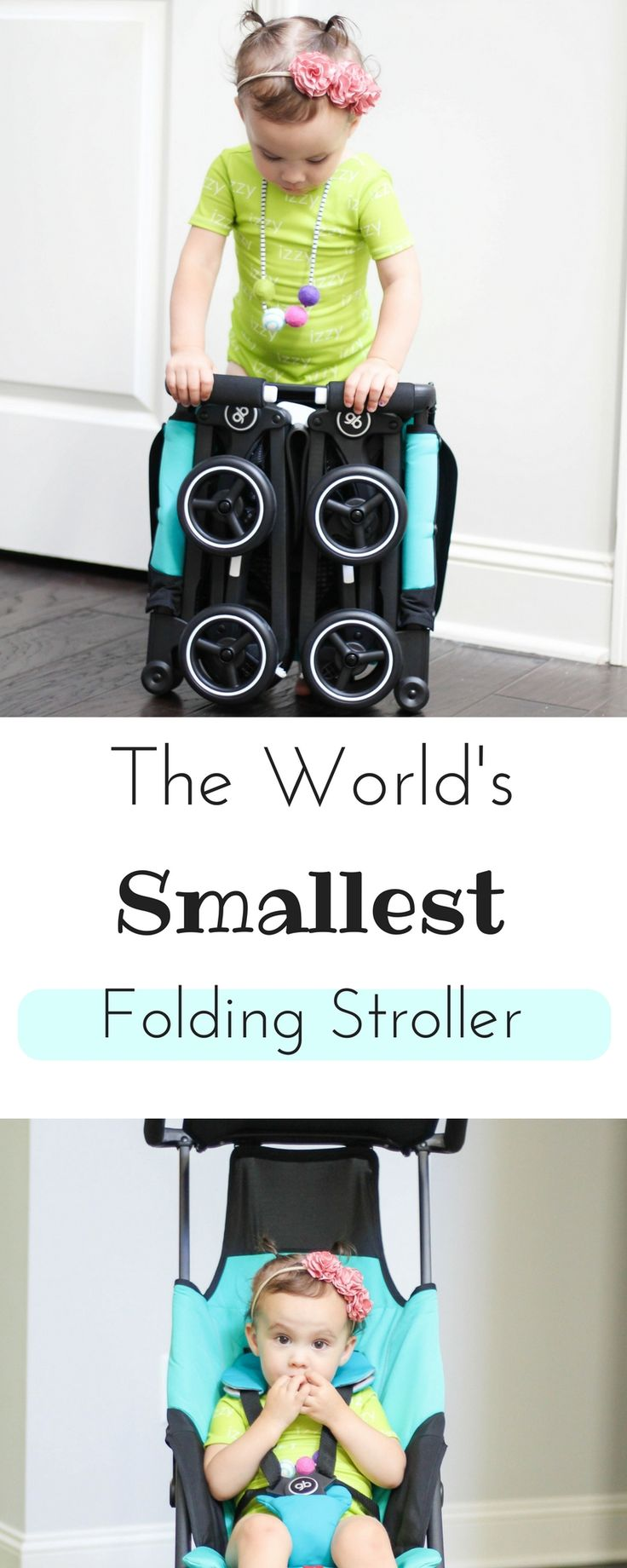 The world's smallest folding stroller | Umbrella Stroller | Toddler | baby | baby shower | Must haves for moms | New mom must have | Best stroller | Best travel stroller | busy little izzy blog #partner