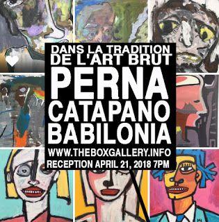 Box Gallery: Eric Perna at the Box Gallery: Dans la tradition de l'art brut:The work of Robert Catapano, Nelson Babilonia, and Eric Perna.