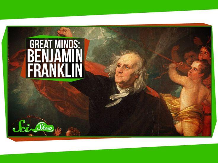 Great Minds: Benjamin Franklin: Founding Nerd