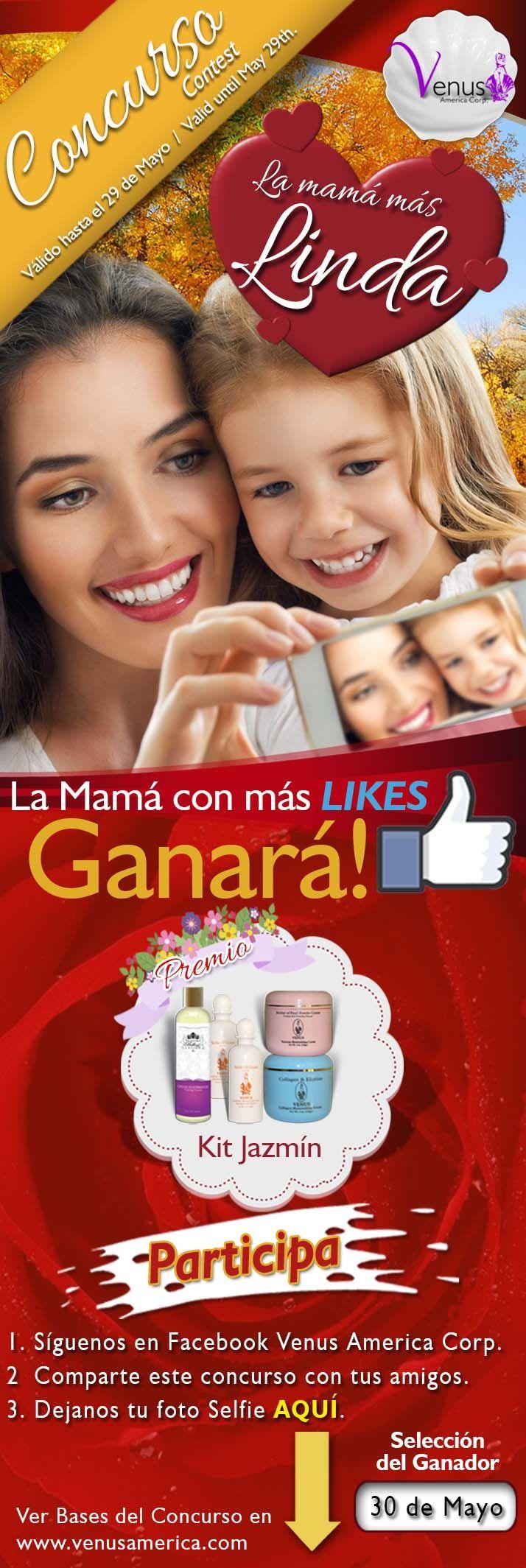 """¡No hay nadie más linda que tú! Venus America Corp. te invita a participar en nuestro concurso """"La mamá más linda"""" Más información en http://www.venusamerica.com"""